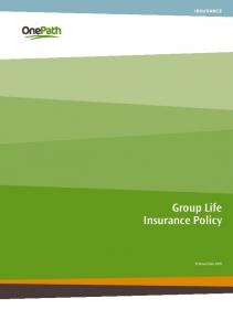 INSURANCE. Group Life Insurance Policy