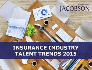 INSURANCE INDUSTRY TALENT TRENDS 2015