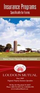 Insurance Programs. Specifically for Farms LOUDOUN MUTUAL. Homes Farms Estates Rentals Commercial