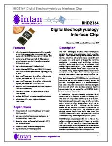 intan intan RHD2164 Digital Electrophysiology Interface Chip RHD2164 Digital Electrophysiology Interface Chip Description Features Applications