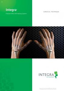 Integra SURGICAL TECHNIQUE. Freedom Wrist Arthroplasty System
