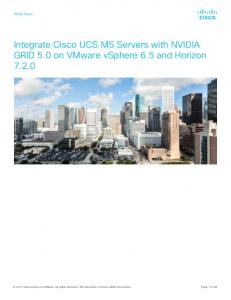 Integrate Cisco UCS M5 Servers with NVIDIA GRID 5.0 on VMware vsphere 6.5 and Horizon 7.2.0