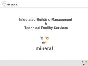 Integrated Building Management & Technical Facility Services. mineral