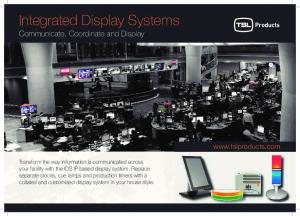 Integrated Display Systems Communicate, Coordinate and Display