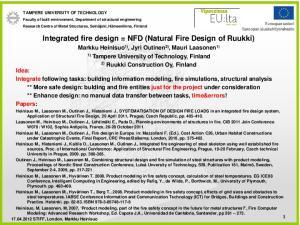 Integrated fire design = NFD (Natural Fire Design of Ruukki)