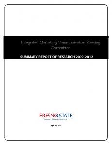 Integrated Marketing Communication Steering Committee SUMMARY REPORT OF RESEARCH