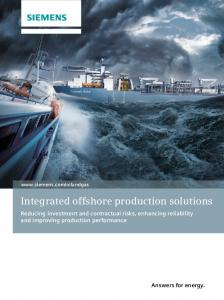 Integrated offshore production solutions