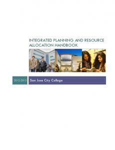 INTEGRATED PLANNING AND RESOURCE ALLOCATION HANDBOOK San Jose City College