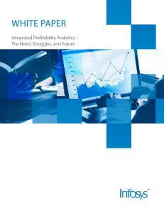 Integrated Profitability Analytics The Need, Struggles, and Future