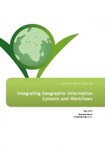 Integrating Geographic Information Systems and Workflows May 2013 Diomede Illuzzi Planetek Italia S.r.l