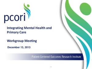 Integrating Mental Health and Primary Care. Workgroup Meeting. December 13, 2013