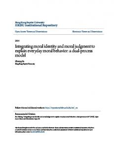 Integrating moral identity and moral judgment to explain everyday moral behavior :a dual-process model