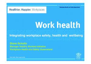 Integrating workplace safety, health and wellbeing