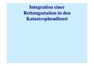 Integration einer Rettungsstation in den Katastrophendienst