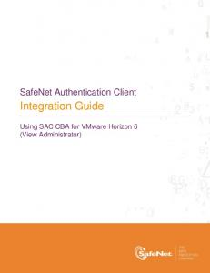 Integration Guide. SafeNet Authentication Client. Using SAC CBA for VMware Horizon 6 (View Administrator)