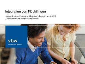 Integration von Flüchtlingen. 3. Oberfränkischer Personal- und Praxistag in Bayreuth, am Christiane Alter, IdA-Navigatorin Oberfranken