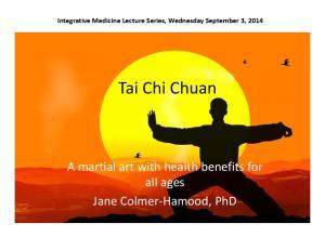 Integrative Medicine Lecture Series, Wednesday September 3, Tai Chi Chuan