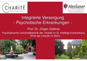 Integrierte Versorgung - Psychotische Erkrankungen -