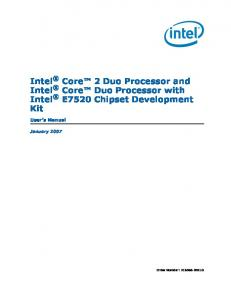 Intel Core 2 Duo Processor and Intel Core Duo Processor with Intel E7520 Chipset Development Kit