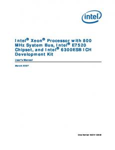 Intel Xeon Processor with 800 MHz System Bus, Intel E7520 Chipset, and Intel 6300ESB ICH Development Kit