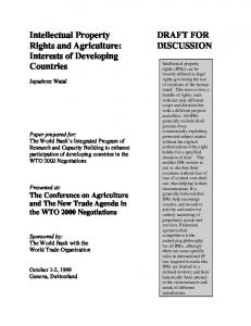 Intellectual Property Rights and Agriculture: Interests of Developing Countries DRAFT FOR DISCUSSION. Jayashree Watal