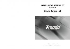 INTELLIGENT SPEED PTZ Camera. User Manual. PTZ Camera User Manual For further help, please visit