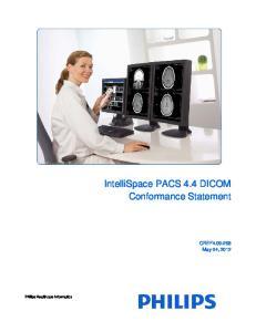 IntelliSpace PACS 4.4 DICOM Conformance Statement