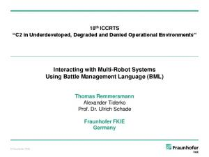Interacting with Multi-Robot Systems Using Battle Management Language (BML)
