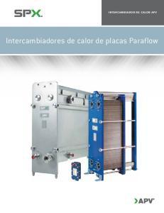 INTERCAMBIADOR DE CALOR APV. Intercambiadores de calor de placas Paraflow