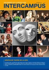 INTERCAMPUS. Grupos de Teatro de la UPM SUPLEMENTO DE LA REVISTA UPM