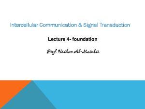 Intercellular Communication & Signal Transduction