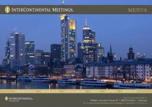 InterContinental Frankfurt Wilhelm Leuschner Strasse Frankfurt Germany Go to  or click here to contact us