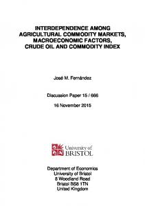 INTERDEPENDENCE AMONG AGRICULTURAL COMMODITY MARKETS, MACROECONOMIC FACTORS, CRUDE OIL AND COMMODITY INDEX