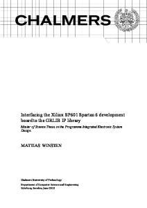 Interfacing the Xilinx SP601 Spartan 6 development board to the GRLIB IP library