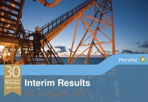 Interim Results 22 August 2011