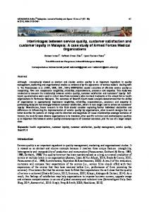 Interlinkages between service quality, customer satisfaction and customer loyalty in Malaysia: A case study of Armed Forces Medical Organizations