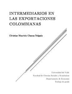 INTERMEDIARIOS EN LAS EXPORTACIONES COLOMBIANAS