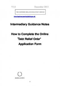 Intermediary Guidance Notes. How to Complete the Online Debt Relief Order Application Form