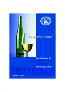 Intermediate. Certificate. WSET Level 2. looking behind the label. in Wines and Spirits. Specification for the