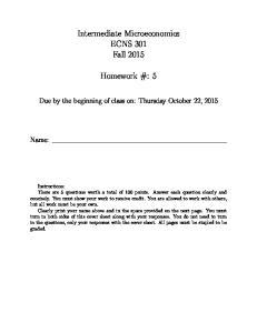 Intermediate Microeconomics ECNS 301 Fall Homework #: 5