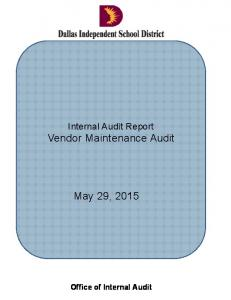 Internal Audit Report Vendor Maintenance Audit. May 29, Office of Internal Audit