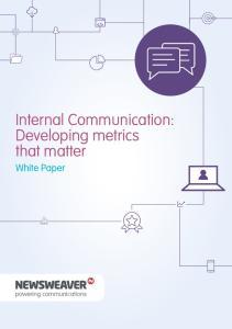 Internal Communication: Developing metrics that matter