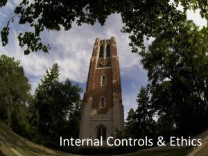 Internal Controls and Ethics. Internal Controls & Ethics