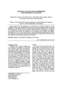 INTERNAL JUGULAR VEIN THROMBOSIS TWO DIFFERENT ETIOLOGIES
