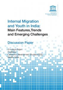 Internal Migration and Youth in India: Main Features,Trends and Emerging Challenges