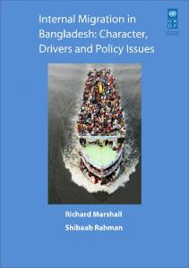 Internal Migration in Bangladesh: Character, Drivers and Policy Issues