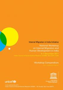 Internal Migration in India Initiative National Workshop on Internal Migration and Human Development in India