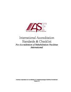 International Accreditation Standards & Checklist For Accreditation of Rehabilitation Facilities International