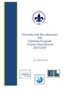 International Baccalaureate (IB) Diploma Program Course Descriptions Tel: