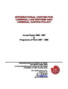 INTERNATIONAL CENTRE FOR CRIMINAL LAW REFORM AND CRIMINAL JUSTICE POLICY